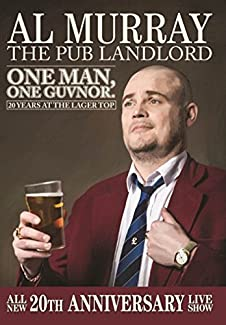 Al Murray: The Pub Landlord - One Man, One Guvnor