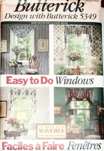 Butterick Design with Butterick 5349 Easy to Do Windows Valances & Curtains Sewing Pattern