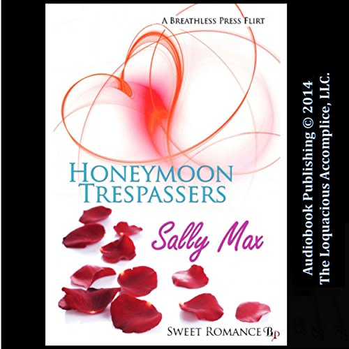 Honeymoon Trespassers audiobook cover art