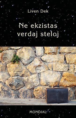 Ne Ekzistas Verdaj Steloj. (60 Mikronoveloj En Esperanto) (Esperanto Edition) (Paperback)