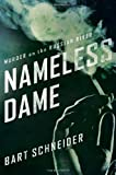 Nameless Dame: Murder on the Russian River by Bart Schneider (2012-02-21)