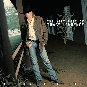 The Very Best of Tracy Lawrence (Deluxe Edition)