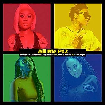 All Me (Pt. 2)