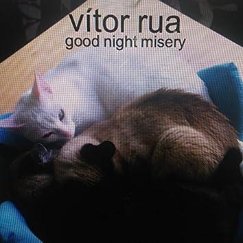 Good Night Misery