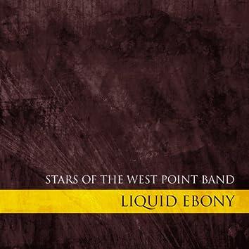 Liquid Ebony - Stars of the West Point Band