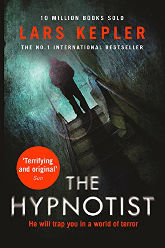The Hypnotist: The first terrifying, must-read murder thriller from a No.1 international bestselling author. (Joona Linna, Book 1) (English Edition)