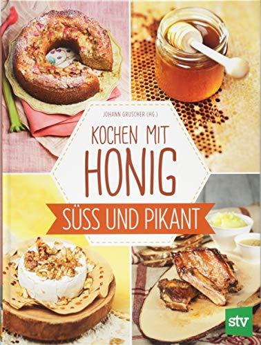 Kochen mit Honig: Süß und pikant