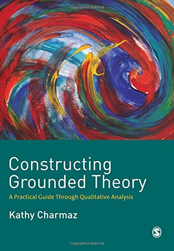Constructing Grounded Theory: A Practical Guide through...