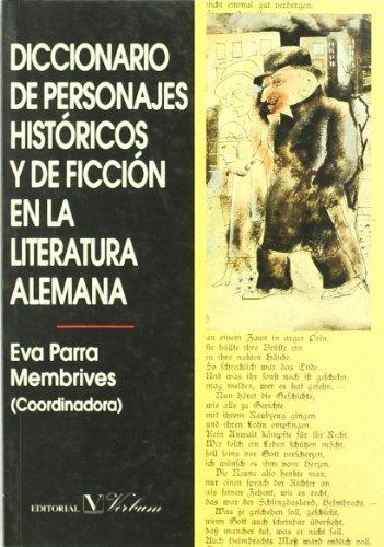 Diccionario de personajes históricos y de ficción en la literatura alemana (Diccionarios)