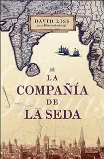 La compañía de la seda / The Silk Company (Spanish Edition)