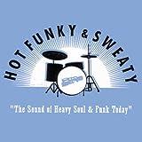 Hot, Funky & Sweaty