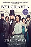Julian Fellowes's Belgravia: Now a major TV series, from the creator of DOWNTON ABBEY