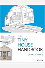 The Tiny House Handbook Kindle Edition