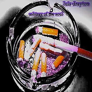 Ashtray of the soul