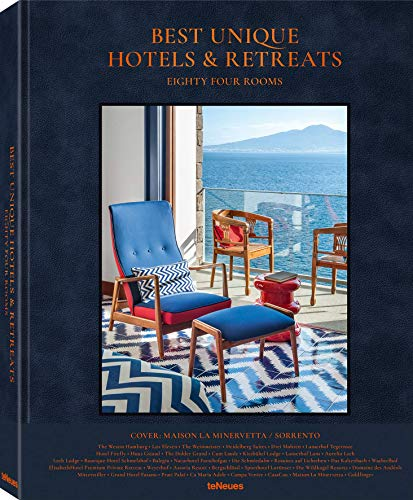 Best unique hotels & retreats. Eighty four rooms. Ediz. inglese e tedesca