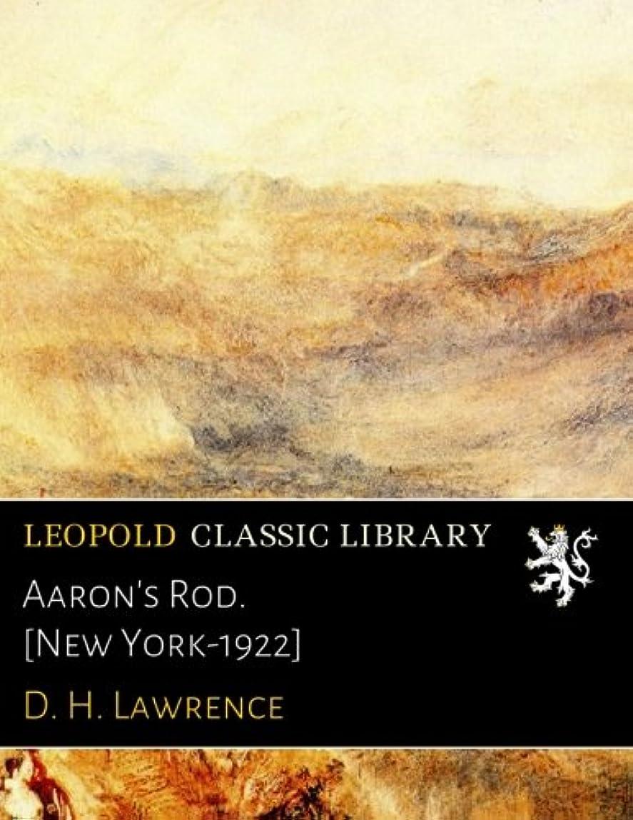 最初はホイッスル残り物Aaron's Rod. [New York-1922]