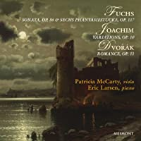 Fuchs Sonata & Phantasiestucke Joachim Variations