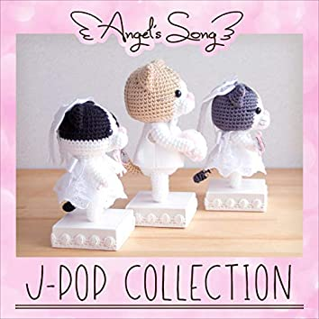 Angel's Song - J-Pop Collection
