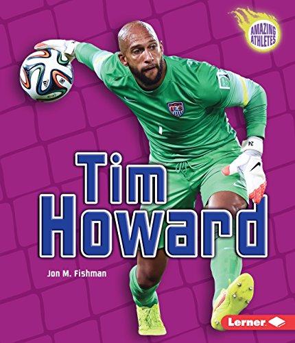 Tim Howard (Amazing Athletes)