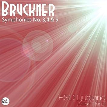 Bruckner: Symphonies No. 3,4 & 5