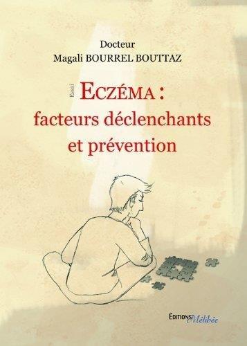 Eczema : Facteurs Declenchants et Prevention