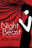 Night Beast: And Other Stories