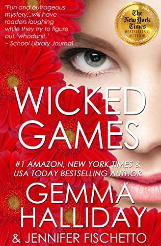 Wicked Games (Hartley Grace Featherstone Mysteries Book 3) by [Gemma Halliday, Jennifer Fischetto]