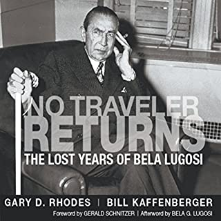 No Traveler Returns: The Lost Years of Bela Lugosi audiobook cover art