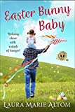 Easter Bunny Baby (SEAL Team: Holiday Heroes Book 5)