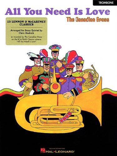 All You Need Is Love: 13 Lennon & McCartney Classics Trombone