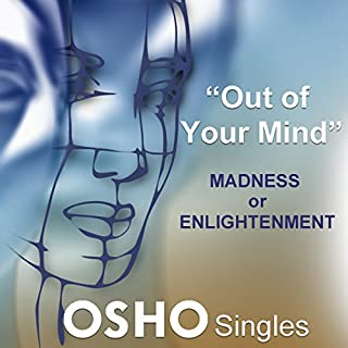 Out of Your Mind: Madness or Enlightenment  audiobook cover art