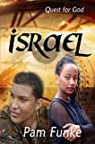 Israel (Quest For God Book 1) (English Edition)