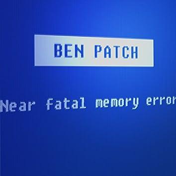 Near Fatal Memory Error