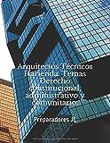 Arquitectos Técnicos Hacienda. Temas Derecho constitucional, administrativo y comunitario. (Temario Arquitectos Técnicos Hacienda)