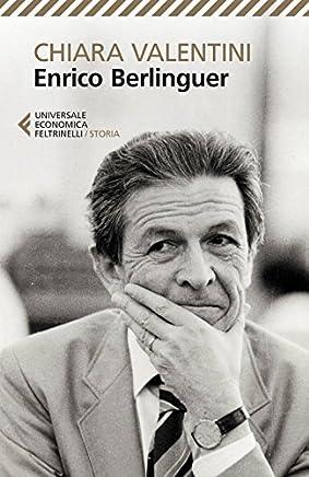 Enrico Berlinguer: Nuova edizione (Universale economica Vol. 8449)