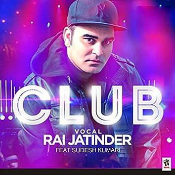 Club (feat. Sudesh Kumari)