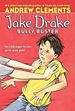 [(Jake Drake, Bully Buster )] [Author: Andrew Clements] [Jun-2007]