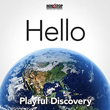 Hello World: Playful Discovery