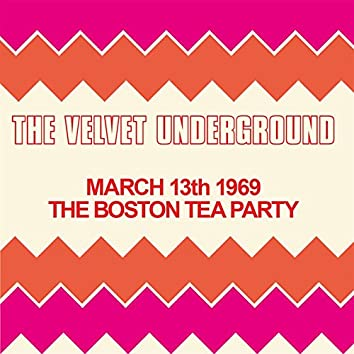 Live At The Boston Tea Party, March 13th 1969