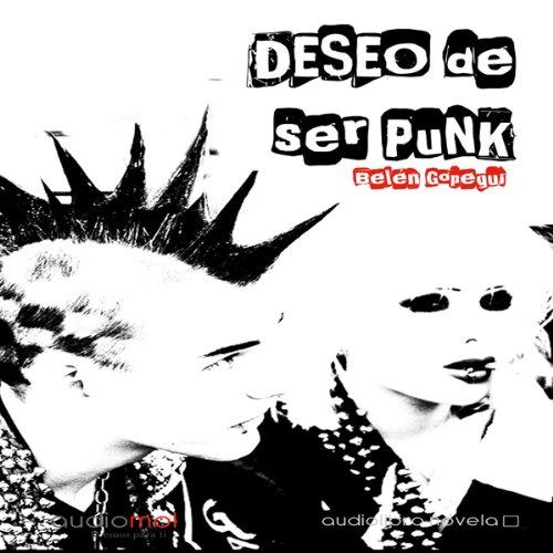 Deseo de ser punk [I Want to Be Punk] cover art