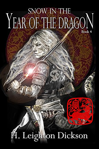 Snow in the Year of the Dragon (The Rise of the Upper Kingdom Book 4)