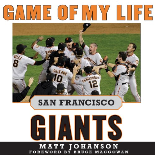 Game of My Life: San Francisco Giants audiobook cover art