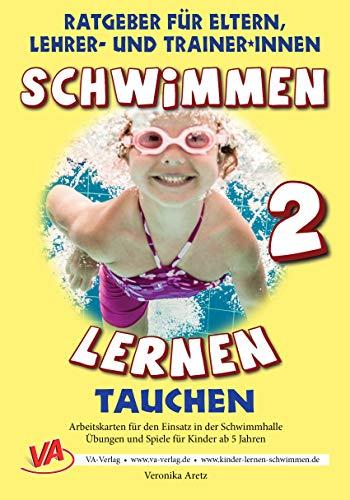 Schwimmen lernen 2: Tauchen: laminiert oder unlaminiert (Spielen & lernen mit Kindern (Schwimmen))