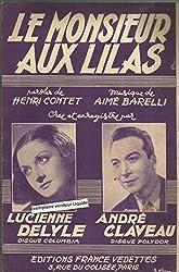 Le monsieur aux lilas - Lucienne Delyle - André Claveau