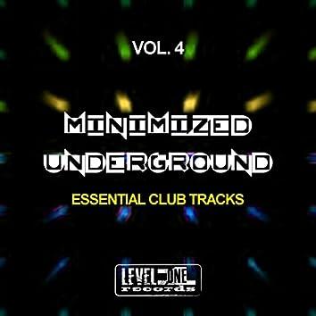 Minimized Underground, Vol. 4 (Essential Club Tracks)