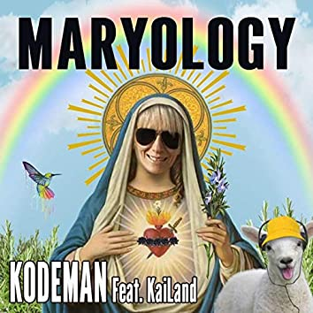 Maryology (feat. Kailand)