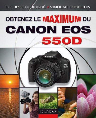 petit un compact Tirez le meilleur parti de votre Canon EOS 550D