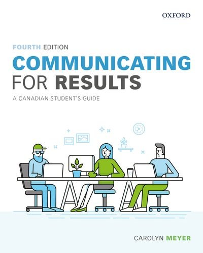 Communicating for Results: A Canadian Student's Guide (Paperback)