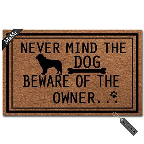 MsMr rolig dörrmatta entré golvmatta Never Mind The Dog se upp för ägaren unik design dekorativ inomhus utomhus dörrmatta icke-vävd tygtopp 45 x 30 tum