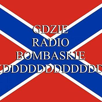 Gdzie Radio Bombaskie?